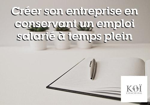 création d'entreprise en restant salarié